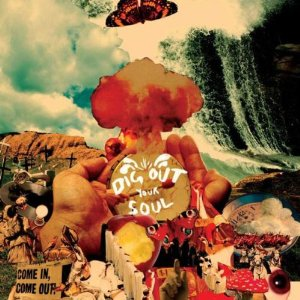 The Worst Albums Ever Made – 'Dig Out Your Soul' (2008) by